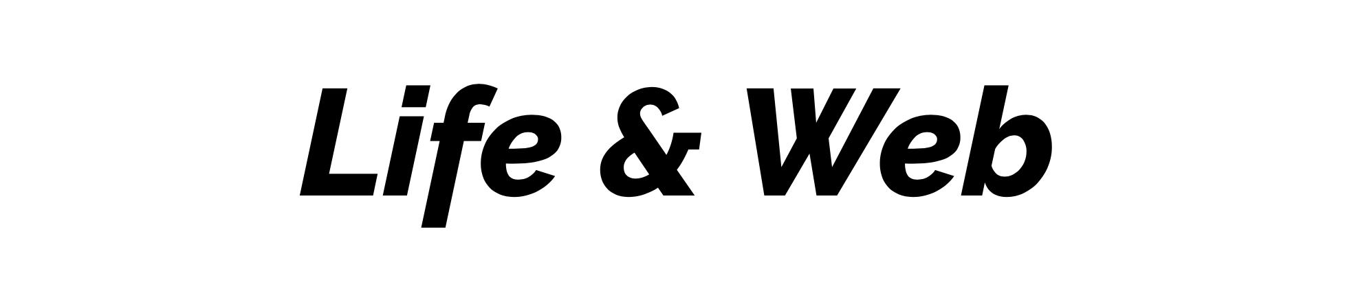 Life and Web